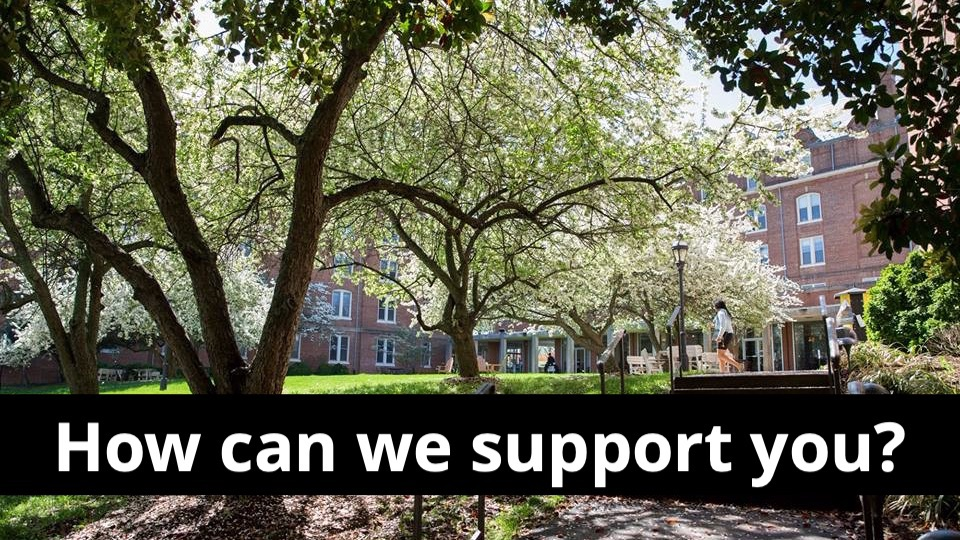 How can we support you?