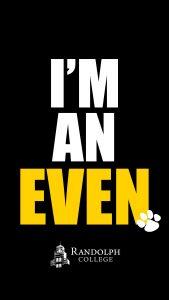 Instagram Story - Phone Background = Randolph College - Alumnae Alumni Evens - I am an Even