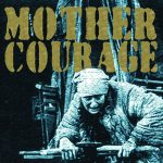 Mother Courage and Her Children - fall theatre production 2014