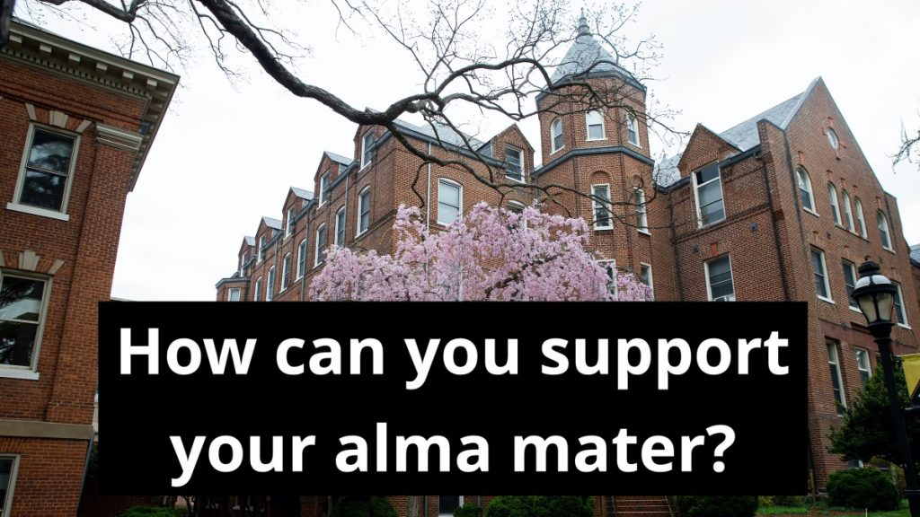 How can you support your alma mater?