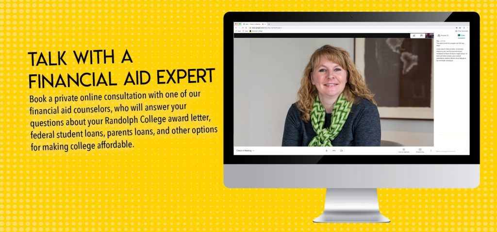 Talk with a financial aid expert. Book a private online consultation with one of our financial aid counselors.