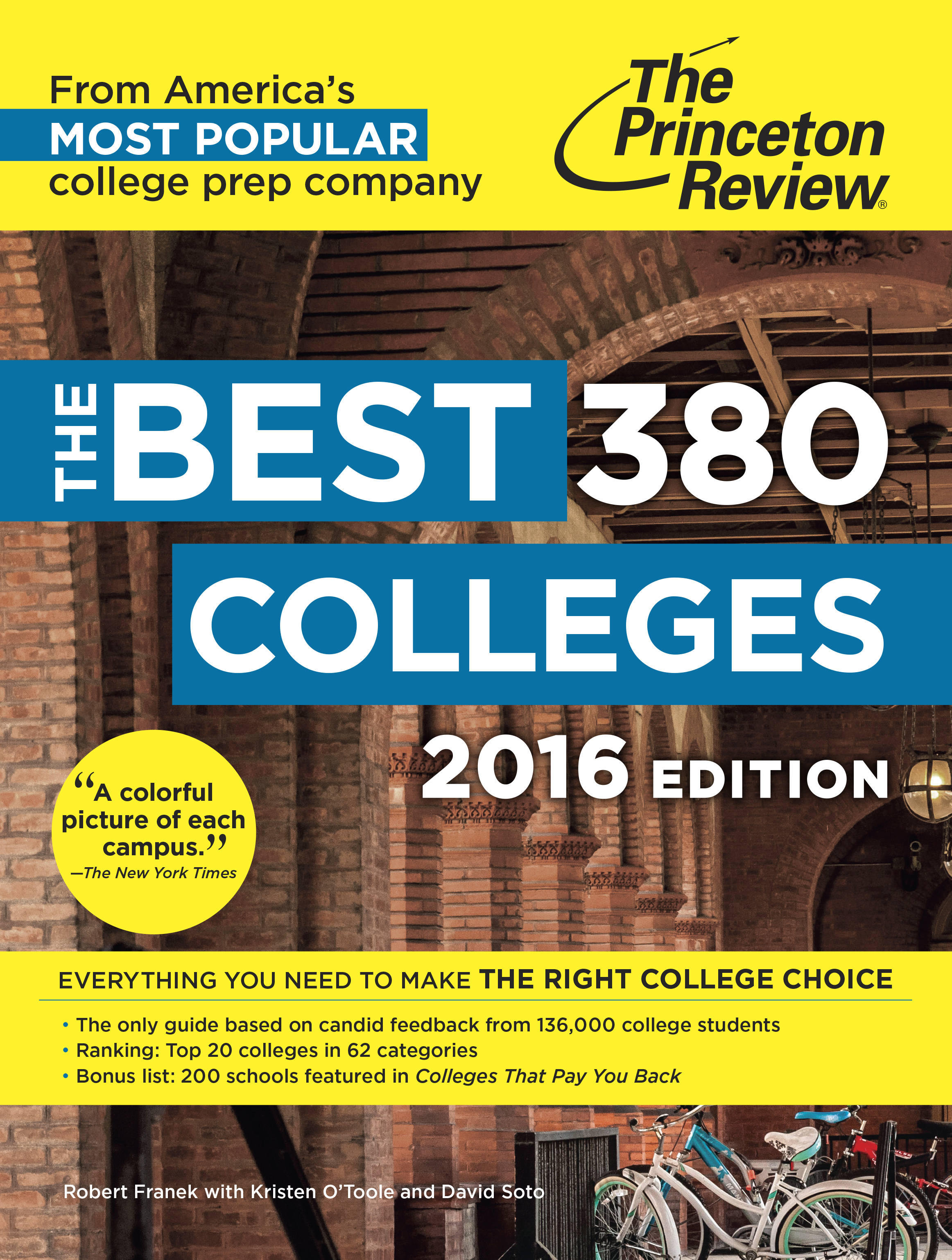 "princeton review best colleges The princeton review just released its 2016 college rankings, which covers everything from ""best professors"" to ""lbgtq-friendliest."